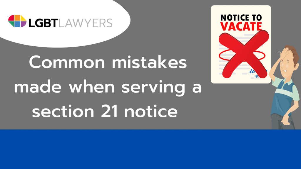 Common mistakes made when serving a section 21 notice 2
